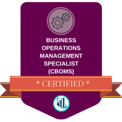 Certified Business Operations Management Specialist (CBOMS)™ Badge