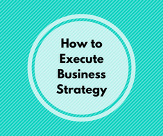 Free How to Execute Business Strategy Mini-Course